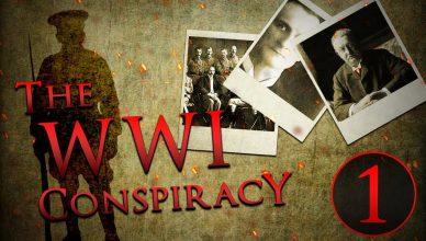 The WWI Conspiracy : The Corbett Report
