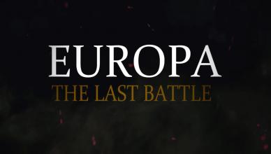 EUROPA – The Last Battle ~ The Full Documentary (2017)