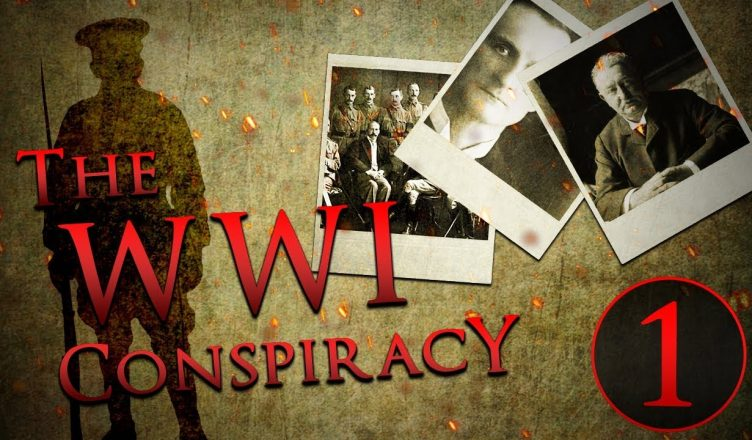 The WWI Conspiracy : The Corbett Report