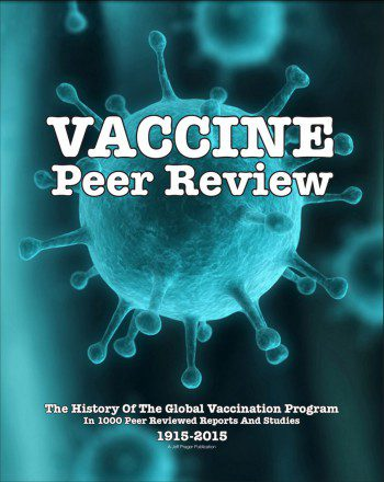 The History Of The Global Vaccination Program In 1000 Peer Reviewed Reports And Studies 1915-2015
